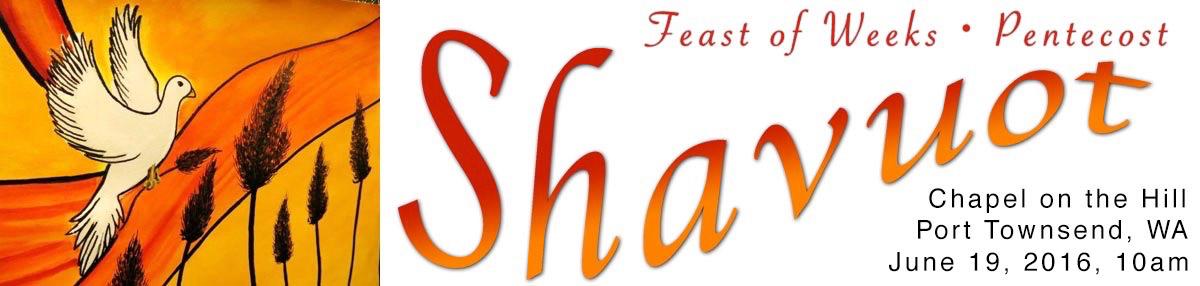 Shavuot May 24th in Port Townsend
